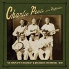 Poole, Charlie & The Highlanders - The Complete Paramount & Brunswick Recordings