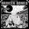 Broken Bones - Decapitated