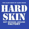 Portada de HARD SKINS - NOT MESSING AROUND/FACTORY