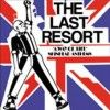 Last Resort - A Way Of Life - Skinhead Anthems