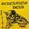Screaming Dead - Western Front