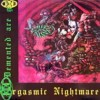 Portada de DEMENTED ARE GO - ORGASMIC NIGHTMARE