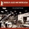 Portada de BURZLAFF, MANFRED - BERLIN JAZZ SOUNDTRACKS