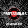 Cover of PROFESSIONALS - WHAT IN THE WORLD