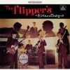 Flippers, The - Discotheque