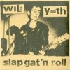 Portada de WILD YOUTH - SLAP GAT