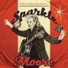 Moore, Sparkle - Wild & Exciting