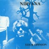 Portada de NIRVANA - YOUR OPINION