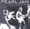 Pearl Jam - Dissident: Live At The Fox Theatre 1994