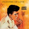 Portada de BROWN, JAMES - PRISONER OF LOVE
