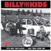 Billy And The Kids - It's Not The Same/say You Love Me
