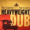 Scientist Meets Ted Sirota's Heavyweight - Scientist Meets Ted Sirota's Heavyweight (2lp)
