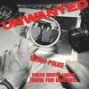 Unwanted - Secret Police/ These Boots Was Made For Walking
