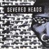 Portada de SEVERED HEADS - STRETCHER (2LP)