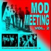 Portada de VARIOUS - MOD MEETING VOL.2
