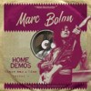 Portada de BOLAN, MARC - THERE WAS A TIME. HOME DEMOS VOL.1