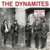 Dynamites - Too Late-the Complete Recordings (2lp+book/box)
