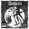 Anthrax (uk) - They've Got It All Wrong
