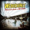 Portada de WHODUNIT - MEMORIES FROM A SH*T HOLE