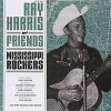 Portada de VARIOUS - RAY HARRIS AND FRIENDS - MISSISSIPPI ROCKERS