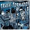 Trash-tornados - The Amazing Swing And Roll