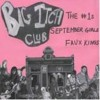 Various - Big Itch (the1s, September Girls, Faux Kings)