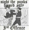 Portada de FIRST OFFENCE - NIGHT THE PUNKS TURNED UGLY