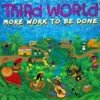 Third World - More Work To Be Done (2lp)