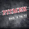 Portada de PITMEN - BACK TO THE PIT