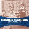 Portada de FEATHERS, CHARLIE - LONG TIME AGO