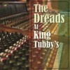 Portada de VARIOUS - THE DREADS AT KING TUBBY