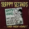 Portada de SLOPPY SECONDS - FIRST SEVEN INCHES...AND THEN SOME!