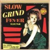 Portada de VARIOUS - SLOW GRIND FEVER VOL. 7 & 8