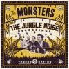 Portada de MONSTERS - THE JUNGLE NOISE RECORDINGS
