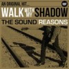 Portada de SOUND REASONS - WALK WITH MY SHADOW