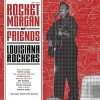 Various - Rocket Morgan And Friends - Louisiana Rockers