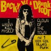 Lee, Becky & Drunkfoot - I Wanna Kill Myself/ Clown Of The Town