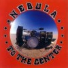Portada de NEBULA - TO THE CENTER