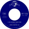 James Hunter Six - I Can Change Your Mind/who's Folling Who