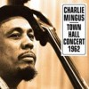 Mingus, Charles - At Town Hall Concert October 12th., 1962