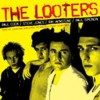 Looters, The - The Looters