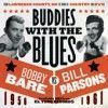 Portada de BARE, BOBBY AND BILL PARSONS - BUDDIES WITH THE BLUES