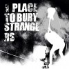 Portada de A PLACE TO BURY STRANGERS - FUZZ CLUB SESSION