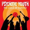 Portada de PSYCHOTIC YOUTH - THE VOICE OF SUMMER