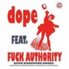 Portada de DOPE FEAT. FUCK AUTHORITY - 666/1381