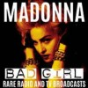 Portada de MADONNA - BAD GIRL - RARE RADIO & TV BROADCAS