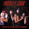 Portada de MOTLEY CRUE - LOOKS THAT KILL - PERKINS PALACE BROADCAST