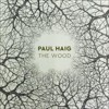 Portada de HAIG, PAUL - THE WOOD