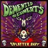Demented Scumcats - Splatter Baby (white Label)