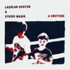 Portada de DENTON, LACHLAN & STUDIO MAGIC - A BROTHER